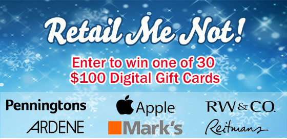 Enter our Retail Me Not Contest to win one of 30 $100 digital gift cards