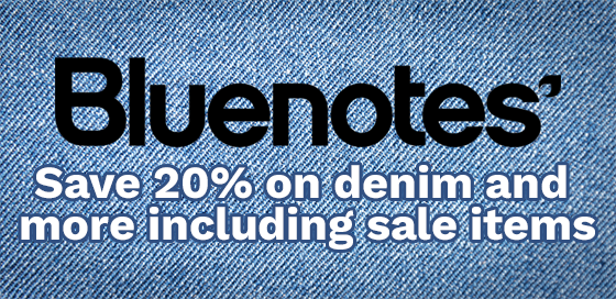 Save 20% on denim and much more at Bluenotes