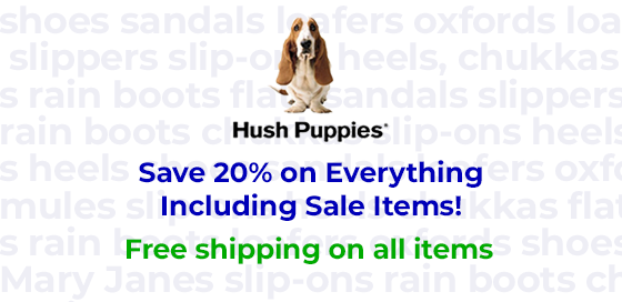 Save 20% on everything including sale items at Hush Puppies Canada