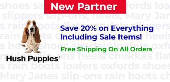 Save 20% on everything including sale items at Hush Puppies