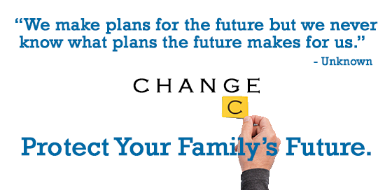 Protect your family's future with life insurance.
